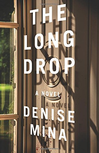 Long Drop Novel Denise Mina