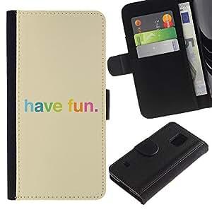 Paccase / Billetera de Cuero Caso del tirón Titular de la tarjeta Carcasa Funda para - Have Fun Rainbow Colorful Happy - Samsung Galaxy S5 V SM-G900