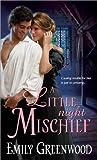 A Little Night Mischief (Regency Mischief)