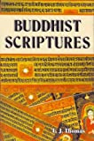 Buddhist Scriptures, E. J. Thomas, 8177690825