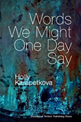 Words We Might One Day Say Paperback