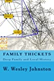 Family Thickets, W. Johnston, 1499235429
