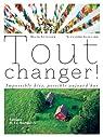 Tout changer : Impossible, possible aujourd'hui par Autissier