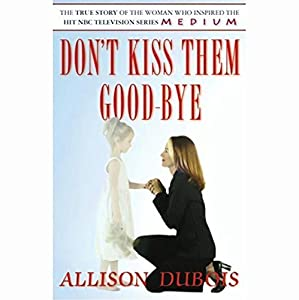 Don't Kiss Them Good-Bye  Audiobook
