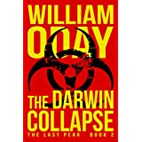 The Darwin Collapse: A Post-Apocalyptic Survival Thriller (The Last Peak Book 2)