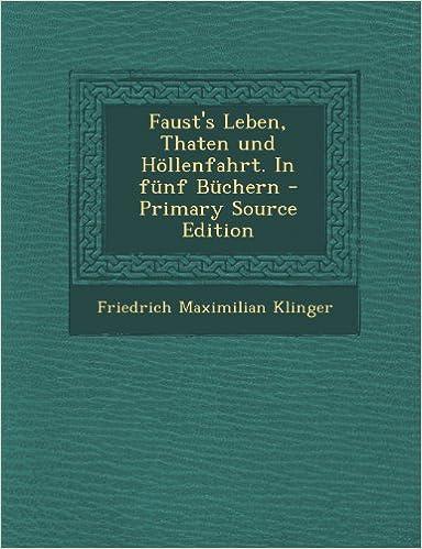 Book Faust's Leben, Thaten Und Hollenfahrt. in Funf Buchern