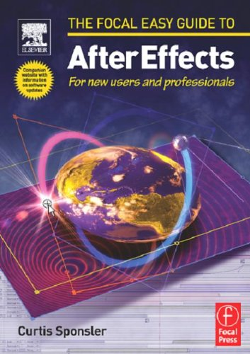 [PDF] Focal Easy Guide to After Effects: For new users and professionals Free Download | Publisher : Focal Press | Category : Computers & Internet | ISBN 10 : 024051968X | ISBN 13 : 9780240519685