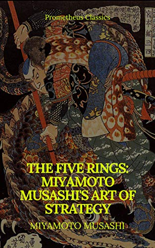 #freebooks – The Five Rings: Miyamoto Musashi's Art of Strategy (Prometheus Classics) by Miyamoto Musashi
