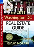 The 2011 Washington DC Real Estate Guide, Wexford House Books, 0982643373