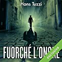 Fuorché l'onore (Commissario Melis 9) Audiobook by Hans Tuzzi Narrated by Alberto Molinari