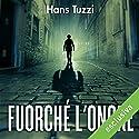 Fuorché l'onore (Le indagini di Norberto Melis 10) Audiobook by Hans Tuzzi Narrated by Alberto Molinari