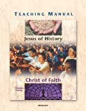 Teaching Manual for Jesus of History, Christ of Faith, Thomas Zanzig, 0884895297