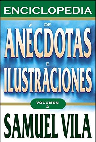 Enciclopedia de anécdotas - Vol. 2 (Spanish Edition) Text fb2 ebook