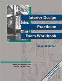 Interior Design Practicum Exam Workbook Second Edition