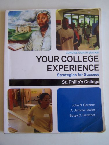 Your College Experience Strategies for Success Custom St Philip's College