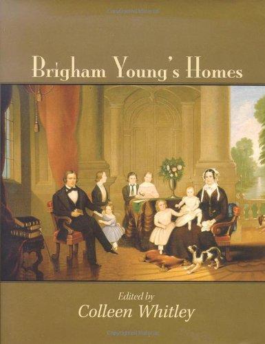 Brigham Young's Homes PDF