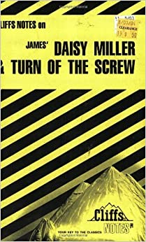 Book James' Daisy Miller & Turn of the Screw (Cliffs Notes) by Roberts, James L. (1965)
