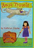 Amy's Travels, Kathryn Starke, 0976973707