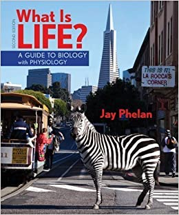 What is life? A guide to biology with physiology (high school.