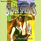 Silver Springs: Meadowlark Series, Book 2 | Carolyn Lampman