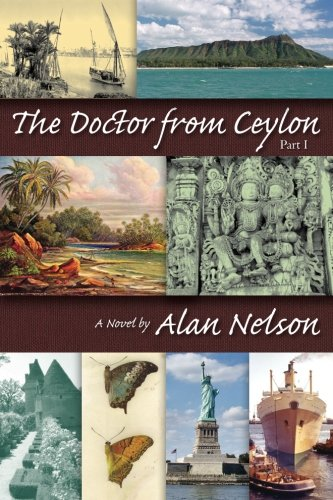 The Doctor from Ceylon: Part I