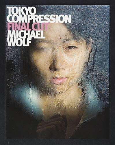 Michael Wolf - Tokyo Compression Final Cut