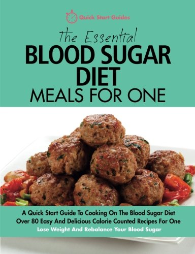 The 8 week blood sugar diet cookbook amazon dr clare bailey the essential blood sugar diet meals for one a quick start guide to cooking on forumfinder Image collections