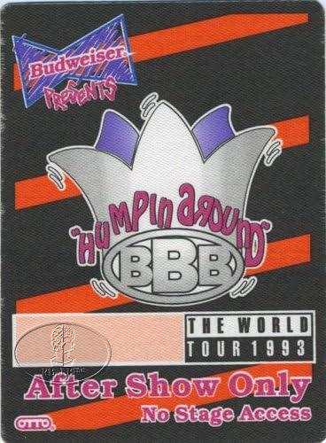"BBB /""Humpin Around/"" Backstage Pass"