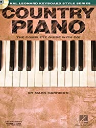Country Piano: The Complete Guide (Hal Leonard Keyboard Style) (Hal Leonard Keyboard Style Series)