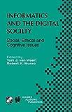 Informatics and the Digital Society 9781402073632