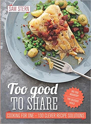 Too Good To Share Amazoncouk Sam Stern 9781849495837 Books