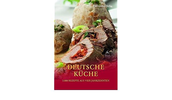 Deutsche Kuche 9783872493576 Amazon Com Books
