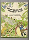 Teddy Bear's Bird and Beast Band, Caroline W. Howe, 0671961160