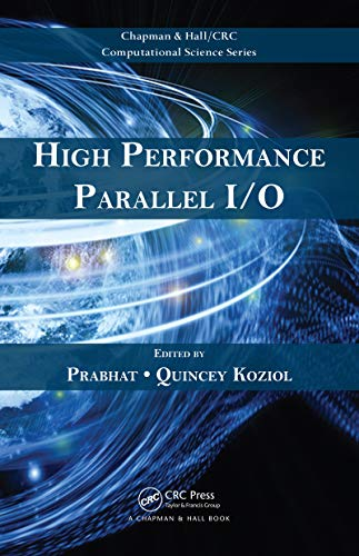 High Performance Parallel I/O (Chapman & Hall/CRC Computational Science Book 22) (Lustre File System)