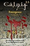 Blood (the Calnis Chronicles: Emergence #5), J. Salter, 1492179671