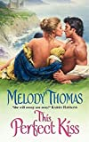 This Perfect Kiss (Avon Historical Romance)