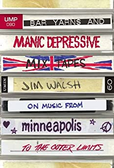 Bar Yarns and Manic-Depressive Mixtapes