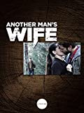 Another Man's Wife