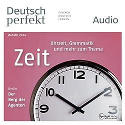 Deutsch perfekt Audio - Die Zeit. 1/2014