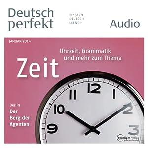 Deutsch perfekt Audio - Die Zeit. 1/2014 Audiobook