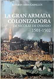 La gran armada colonizadora de Nicolás de Ovando : 1501