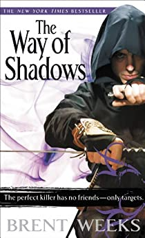 The Way of Shadows (Night Angel Book 1) by [Weeks, Brent]
