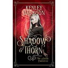 Shadow and Thorn: A Reimagining of Beauty and the Beast (The Andari Chronicles Book 4)