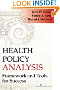 #8: Health Policy Analysis: Framework and Tools for Success