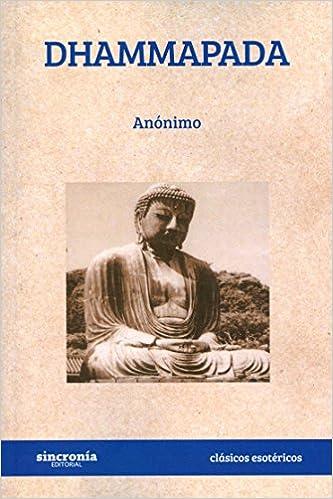 Dhammapada (Santiago Rusiñol): Amazon.es: Santiago Jubany i Closas: Libros