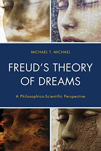 Freud's Theory of Dreams: A Philosophico-Scientific Perspective (Dialog-on-Freud) by Rowman Littlefield Publishers