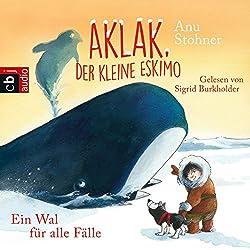 Ein Wal für alle Fälle (Aklak, der kleine Eskimo 3)