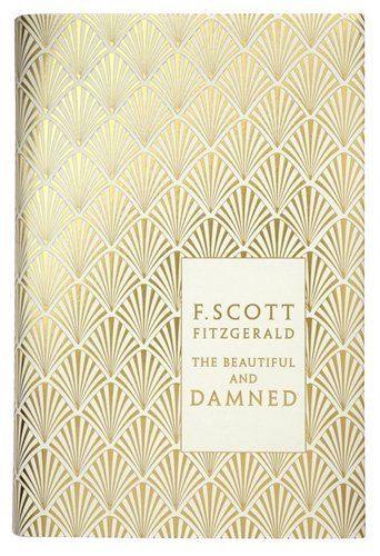Download By F. Scott Fitzgerald The Beautiful and Damned (Penguin Hardback Classics) (Reissue) ebook
