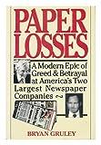 Paper Losses, Bryan Gruley, 0802114024