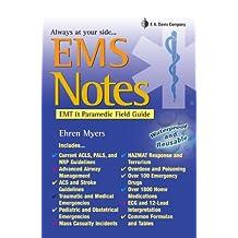 EMS Notes EMT & Paramedic Field Guide (Davis's Notes)